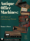 Antique Office Machines: