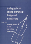 Inadequancies of writing instrument design and manufacture