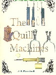 The Quill Machines