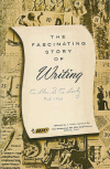 The Fascinating Story Of  Writing