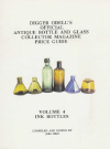 Digger Odell's Official Antique Bottle And Glass Collector Magazine Price Guide