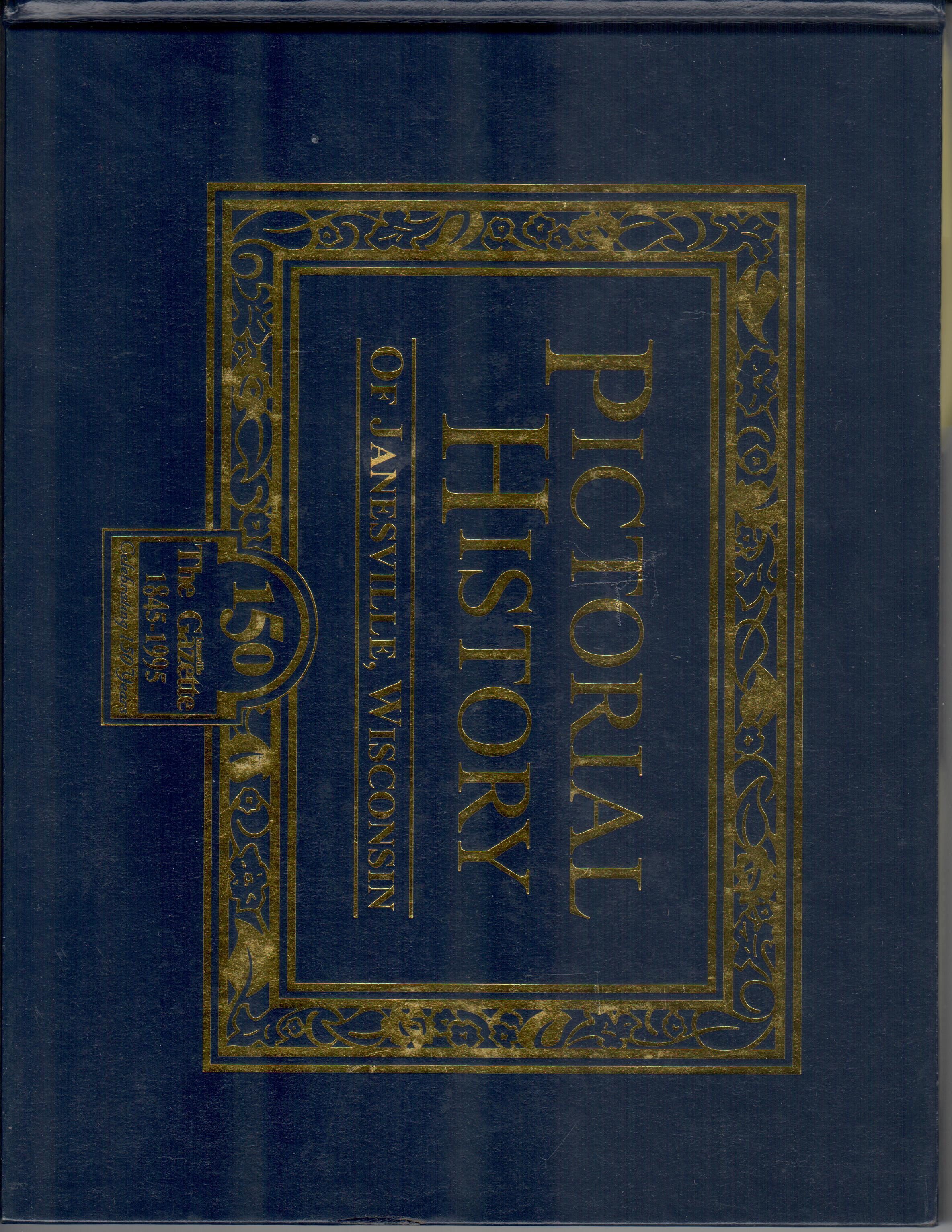 Pictorial History Of Janesville, Wisconsin