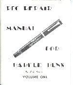 PFC Repair Manual For Parker Pens