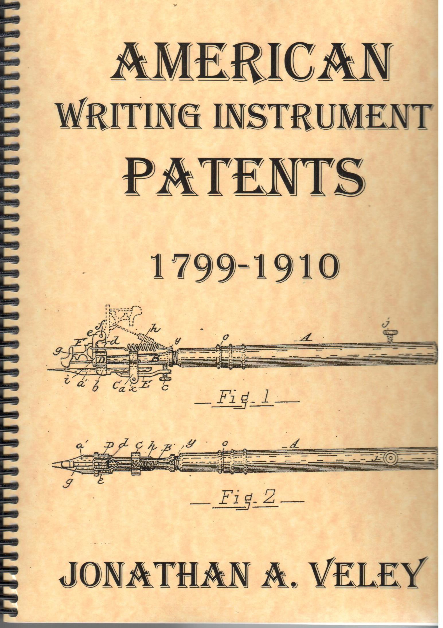 American Writing Instruments Patents 1799-1910