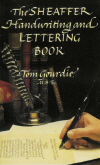 The Sheaffer Handwriting and Lettering Book