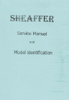 Sheaffer Service Manual and Model identification