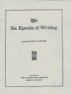 The Six Epochs of Writing (a b/w photocopy)