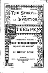 The Story Of The Invention Of Steel Pens (a reprint)